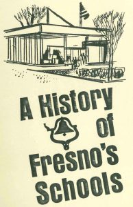"""""""A History of Fresno's School"""" cover"""
